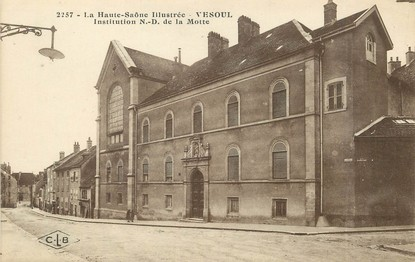 """/ CPA FRANCE 70 """"Vesoul, institution Notre Dame de la Motte"""""""