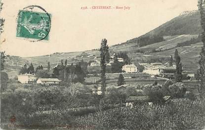 "/ CPA FRANCE 01 ""Ceyzériat, Mont July """