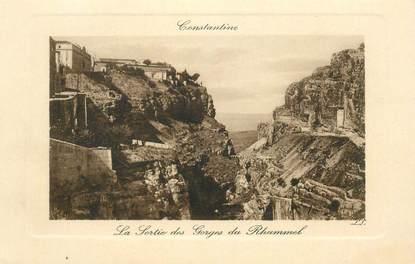 """CPA ALGERIE """"Constantine, la sortie des Gorges du Rhummel"""""""