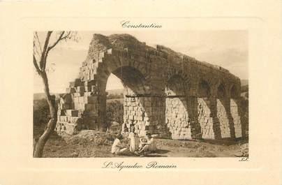 """CPA ALGERIE """"Constantine, l'Aqueduc romain"""""""