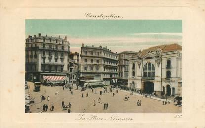 """CPA ALGERIE """"Constantine, la place Nemours"""""""