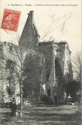 """/ CPA FRANCE 18 """"Vorly, château de bois Sir Amé"""""""