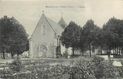 """/ CPA FRANCE 18 """"Moulins sur Yèvre, l'église """""""