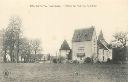 """/ CPA FRANCE 18 """"Veaugues, château des Porteaux """""""