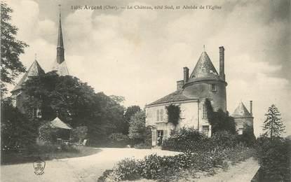 """/ CPA FRANCE 18 """"Argent, le château et abside de l'église"""""""