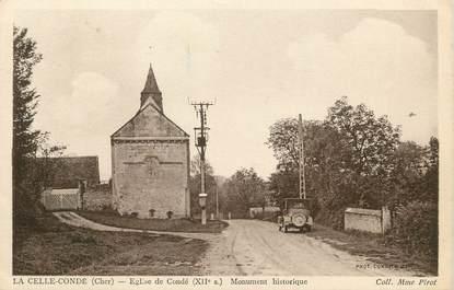 """/ CPA FRANCE 18 """"La Celle Condé, église de Condé, monument historique"""""""