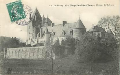 """/ CPA FRANCE 18 """"La Chapelle d'Angillon, château de Béthune"""""""