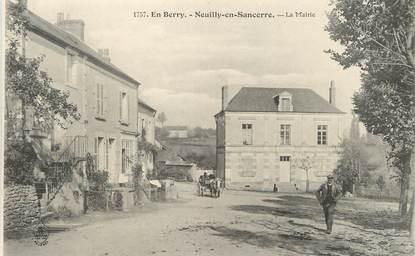 "/ CPA FRANCE 18 ""Neuilly en Sancerre, la mairie"""