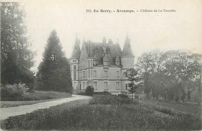 """/ CPA FRANCE 18 """"Arcomps, château de la Touratte"""""""