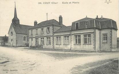 """/ CPA FRANCE 18 """"Couy, école et mairie"""""""