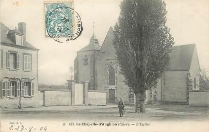 """/ CPA FRANCE 18 """"La Chapelle d'Angillon, l'église"""""""