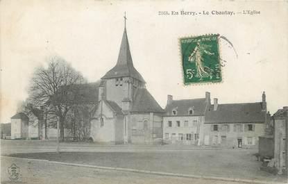 """/ CPA FRANCE 18 """"Le Chautay, l'église"""""""