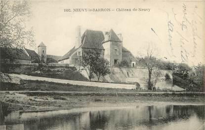 """/ CPA FRANCE 18 """"Neuvy le Barrois, château de Neuvy"""""""
