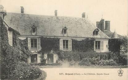 """/ CPA FRANCE 18 """" Argent, le château """""""