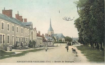 """/ CPA FRANCE 18 """"Argent sur Sauldre, route de Bourges"""""""
