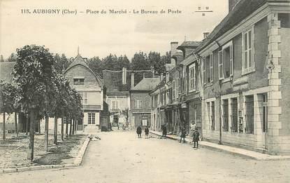 """/ CPA FRANCE 18 """"Aubigny, place du marché, le bureau de poste"""""""