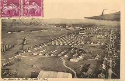 """/ CPA FRANCE 18 """"Vue générale du Camp d'Avord"""""""