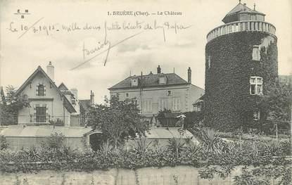 """/ CPA FRANCE 18 """"Bruère, le château"""""""