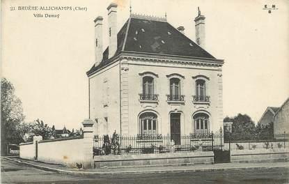 "/ CPA FRANCE 18 ""Bruère Allichamps, villa Demay"""