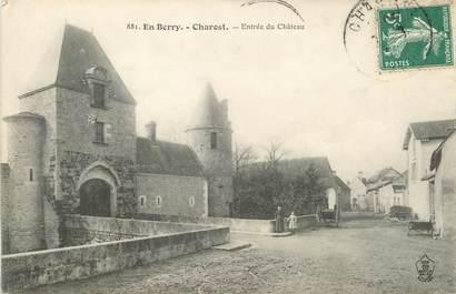 """/ CPA FRANCE 18 """"Charost, entrée du château"""""""