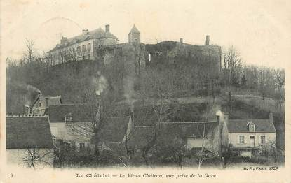 """/ CPA FRANCE 18 """"Le Châtelet, le vieux château"""""""