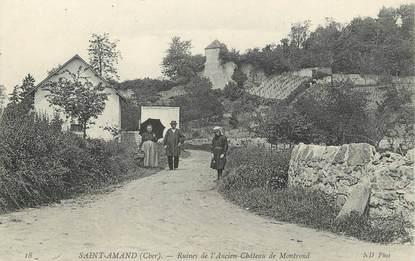 """/ CPA FRANCE 18 """"Saint Amand, ruines de l'ancien château de Montrond"""""""