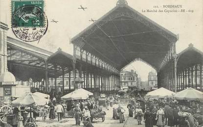 """/ CPA FRANCE 33 """"Bordeaux, le marché des Capucins"""""""