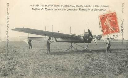 """/ CPA FRANCE 33 """"Bordeaux, semaine d'aviation, départ de Ruchonnet"""" / AVION"""