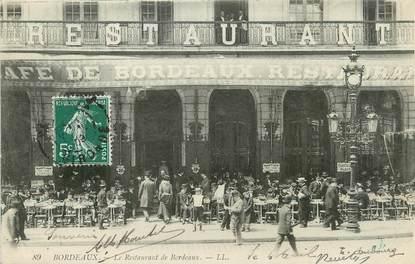 """/ CPA FRANCE 33 """"Bordeaux, le restaurant de Bordeaux"""""""