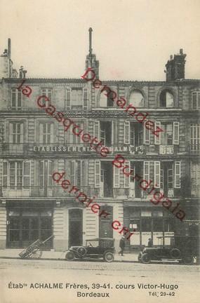 """/ CPA FRANCE 33 """"Bordeaux, établissements Achalme Frères"""""""