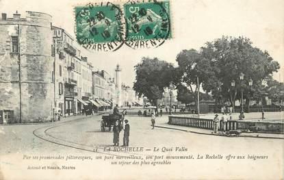 "/ CPA FRANCE 17 ""La Rochelle, le quai Valin"""