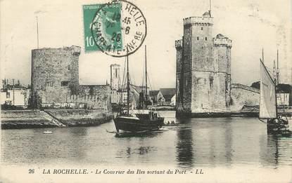 """/ CPA FRANCE 17 """"La Rochelle, le courrier des Iles sortant du port"""""""