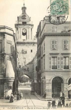 "/ CPA FRANCE 17 ""La Rochelle, rue de la grosse horloge"""