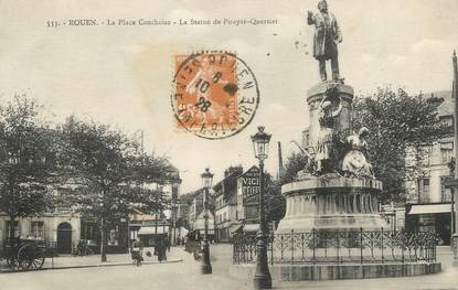 """/ CPA FRANCE 76 """"Rouen, la place Cauchoise, la statue Pouyer Quertier"""""""