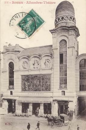 """/ CPA FRANCE 76 """"Rouen, Alhambra Théâtre"""""""