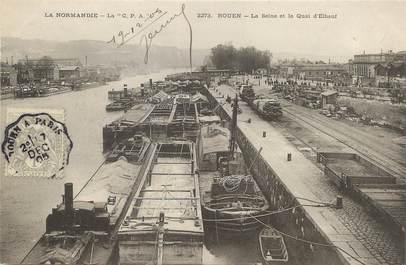 """/ CPA FRANCE 76 """"Rouen, la seine et le quai d'Elbeuf"""" / BATELLERIE"""