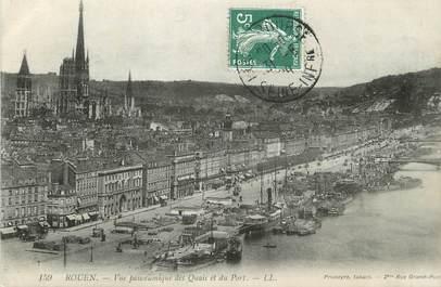 """/ CPA FRANCE 76 """"Rouen, vue panoramique des quais et du port"""""""