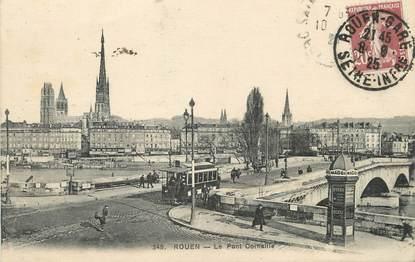 """/ CPA FRANCE 76 """"Rouen, le pont Corneille"""" / TRAM"""