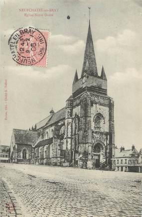 """/ CPA FRANCE 76 """"Neufchâtel en Bray, église Notre Dame"""""""