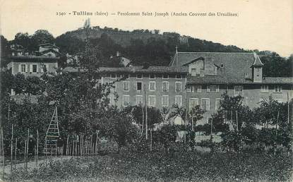 "/ CPA FRANCE 38 ""Tullins, pensionnat Saint Joseph"""