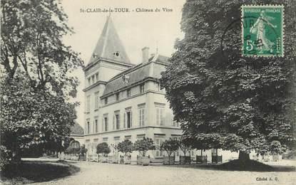 """/ CPA FRANCE 38 """"Saint Clair de la Tour, château du Vion """""""