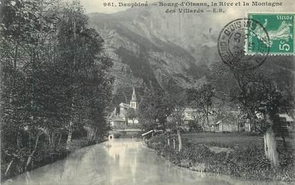 """/ CPA FRANCE 38 """"Bourg d'Oisans, la rive et la Montagne des Villards"""""""