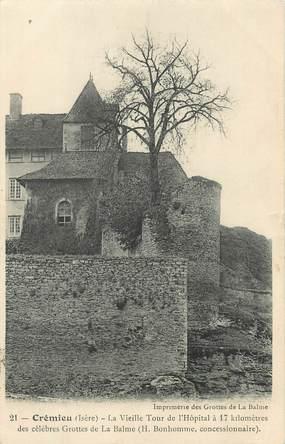 """/ CPA FRANCE 38 """"Crémieu, la vieille tour de l'hôpital"""""""