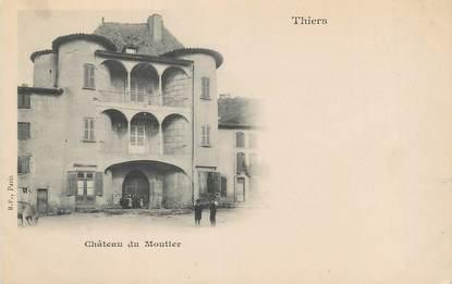 """/ CPA FRANCE 63 """"Thiers, château de Moutier"""""""
