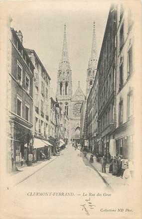 "/ CPA FRANCE 63 ""Clermont Ferrand, la rue des Gras"""