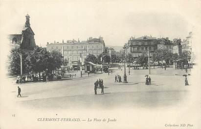 """/ CPA FRANCE 63 """"Clermont Ferrand, la place de Jaude"""""""