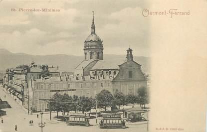 "/ CPA FRANCE 63 ""Clermont Ferrand, Saint Pierre les Minimes"" / TRAMWAY"