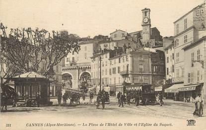 """/ CPA FRANCE 06 """"Cannes, la place de l'hôtel de ville et l'église du Suquet"""""""