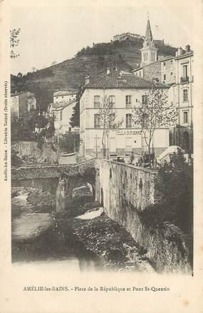 """/ CPA FRANCE 66 """"Amélie les Bains, place de la République et pont Saint Quentin"""""""