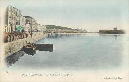 """/ CPA FRANCE 66 """"Port Vendres, le port neuf et les quais"""""""